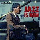 JONATHAN BATISTE Jazz Is Now album cover