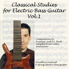 JONATHAN DIMOND Classical Studies for Electric Bass Guitar, Vol.1 album cover