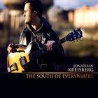 JONATHAN KREISBERG The South of Everywhere album cover