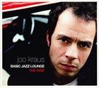 JOO KRAUS Basic Jazz Lounge - The Ride album cover