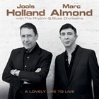 JOOLS HOLLAND Jools Holland & Marc Almond : A Lovely Life To Live album cover