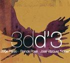 JORGE PARDO 3dd'3 (with Francis Posé & José Vázquez