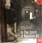 JORIS TEEPE In The Spirit Of Rashied Ali album cover