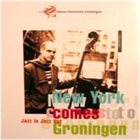 JORIS TEEPE Jazz In Jazz Out - New York Comes To Groningen album cover