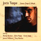 JORIS TEEPE Seven Days a Week album cover