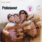 JOSÉ FELICIANO Feliciano! album cover
