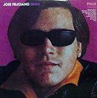 JOSÉ FELICIANO José Feliciano Sings album cover