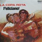 JOSÉ FELICIANO La Copa Rota album cover