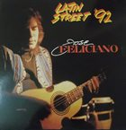 JOSÉ FELICIANO Latin Street 92 album cover