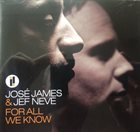 JOSÉ JAMES José James, Jef Neve ‎: For All We Know album cover