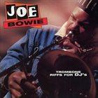 JOSEPH BOWIE Trombone Riffs For Dj´s album cover