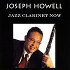 JOSEPH HOWELL Jazz Clarinet Now album cover