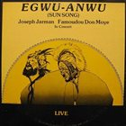 JOSEPH JARMAN Egwu-Anwu (with Famoudou Don Moye) album cover