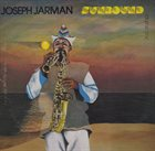 JOSEPH JARMAN Sunbound Volume One album cover