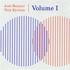 JOSH BENNIER Josh Bennier and Nick Kyritsis : Volume I album cover
