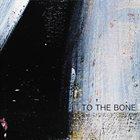 JOSH BENNIER To The Bone album cover