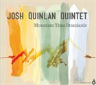 JOSH QUINLAN Mountain Time Standards album cover