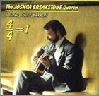 JOSHUA BREAKSTONE 4/4=1 album cover