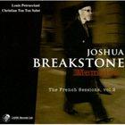 JOSHUA BREAKSTONE Memoire: The French Sessions, Vol. 2 album cover