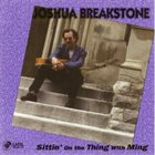 JOSHUA BREAKSTONE Sittin' on the Thing with Ming album cover