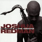 JOSHUA REDMAN Freedom in the Groove album cover