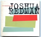 JOSHUA REDMAN Introducing Joshua Redman album cover