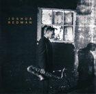 JOSHUA REDMAN Joshua Redman album cover