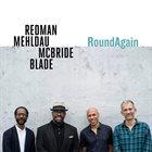 JOSHUA REDMAN Redman-Mehldau-McBride-Blade : RoundAgain album cover