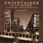 JOSHUA RIFKIN The Entertainer: The Very Best Of Scott Joplin album cover