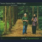 JOVINO SANTOS NETO Live at Caramoor album cover