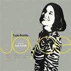 JOYCE MORENO Joyce Featuring João Donato : Tudo Bonito album cover