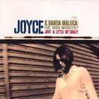 JOYCE MORENO Just A Little Bit Crazy album cover
