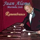 JUAN ALAMO Remembrance album cover