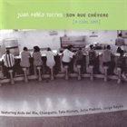 JUAN PABLO TORRES Son Que Chévere album cover