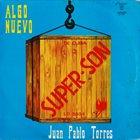 JUAN PABLO TORRES Super Son album cover