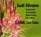 JUDI SILVANO Cleome : Live Takes album cover