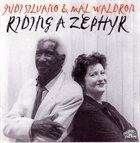 JUDI SILVANO Judi Silvano & Mal Waldron : Riding A Zephyr album cover