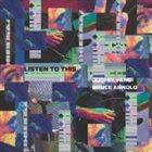 JUDI SILVANO Judi Silvano / Bruce Arnold : Listen To This album cover