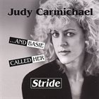 JUDY CARMICHAEL ...And Basie Called Her Stride album cover
