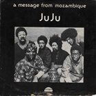 JUJU A Message From Mozambique album cover