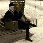 JUKKA ESKOLA Soul Trio album cover