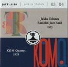 JUKKA TOLONEN Jukka Tolonen Ramblin' Jazz Band & KOM Quartet : Jazz Liisa Live In Studio 03 / 04 album cover