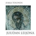 JUKKA TOLONEN Juudan Leijona album cover