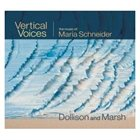 JULIA DOLLISON Vertical Voices - The Music of Maria Schneider album cover