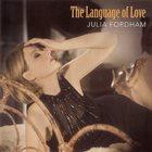 JULIA FORDHAM The Language Of Love album cover