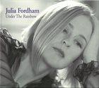 JULIA FORDHAM Under The Rainbow album cover