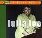JULIA LEE A Proper Introduction to Julia Lee: That's What I Like album cover