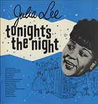JULIA LEE Tonight's The Night album cover