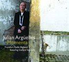 JULIAN ARGÜELLES Momenta album cover