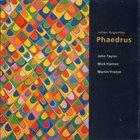 JULIAN ARGÜELLES Phaedrus album cover